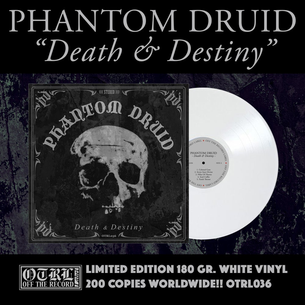 Image of PHANTOM DRUID - Death & Destiny. White vinyl.