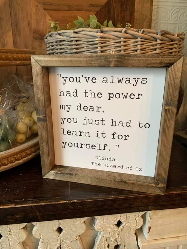 Image of you've always had the power my dear... - Glenda the good witch