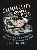 Image 2 of Community Over Crisis Tee