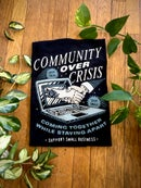 Image 3 of Community Over Crisis Tee