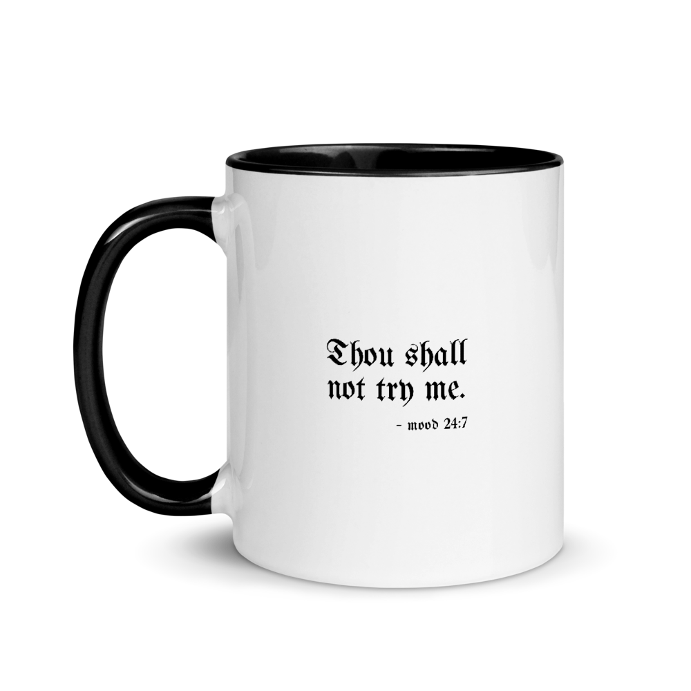 Image of Thou Shall Not Try Me - 11oz Mug