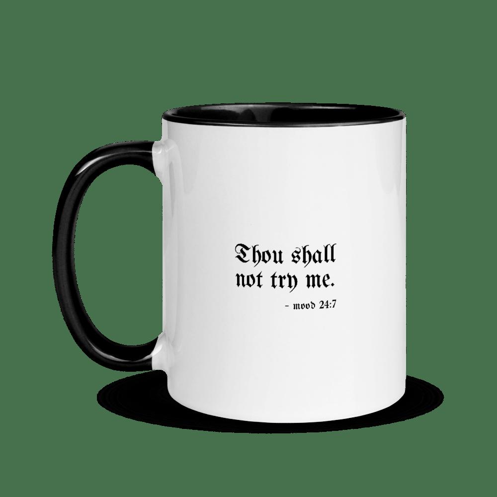 Image of Thou Shall Not Try Me - 11oz Mug
