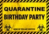 QUARANTINE BIRTHDAY SIGN