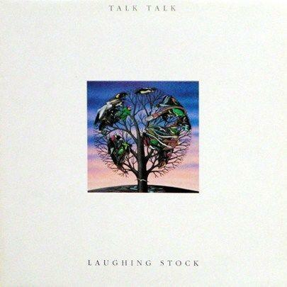 Image of Talk Talk - Laughing Stock