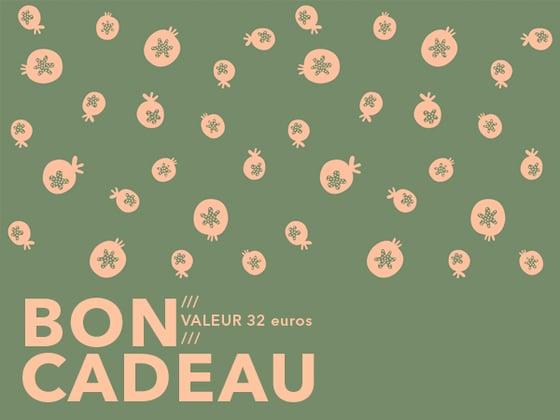 Image of BON CADEAU /// 32 €