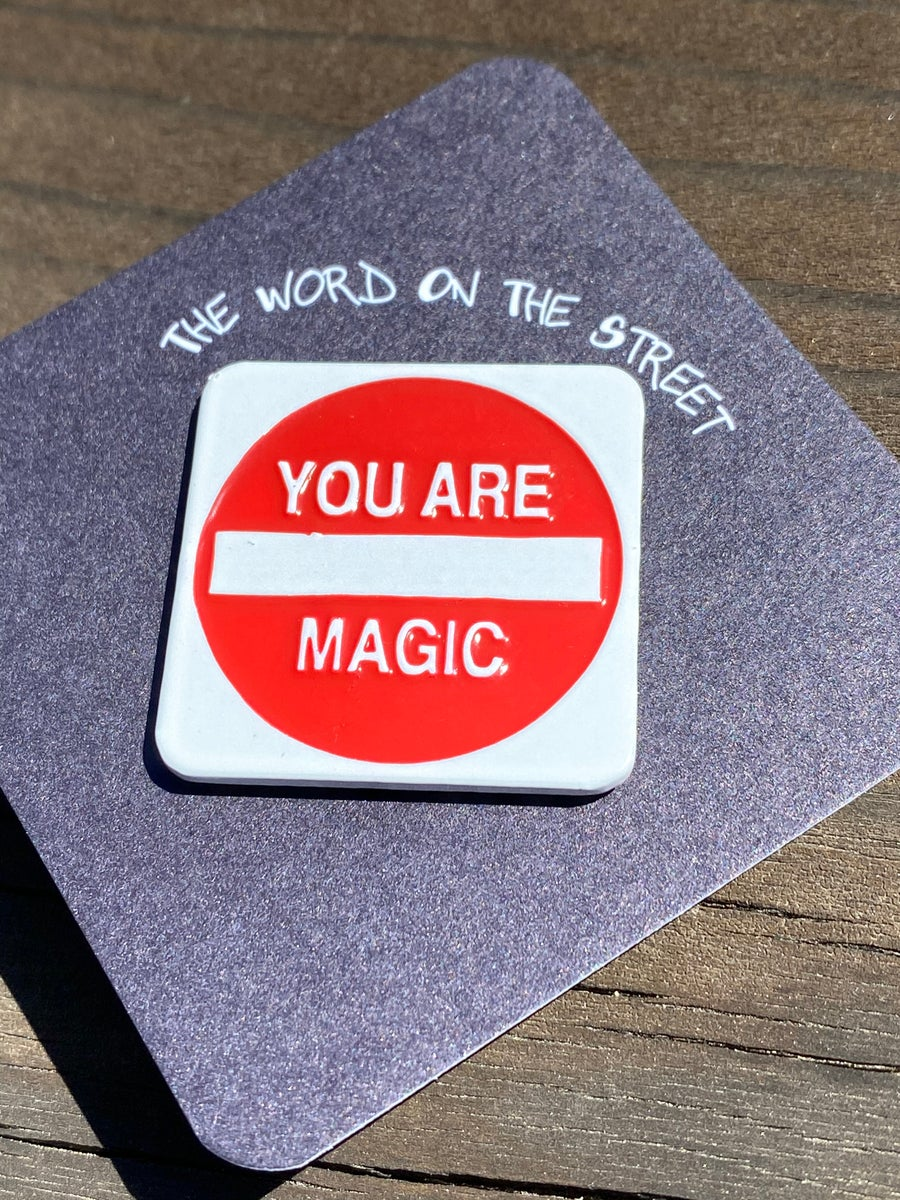 Image of You Are Magic Pin