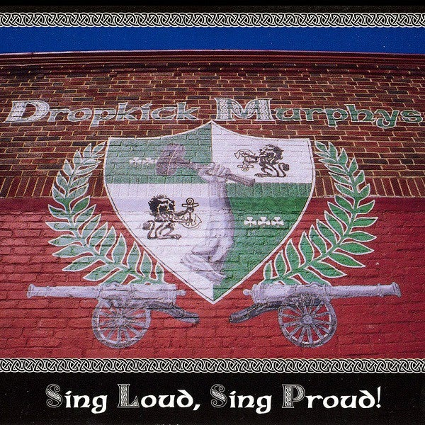 Image of Dropkick Murphys - Sing Loud, Sing Proud LP