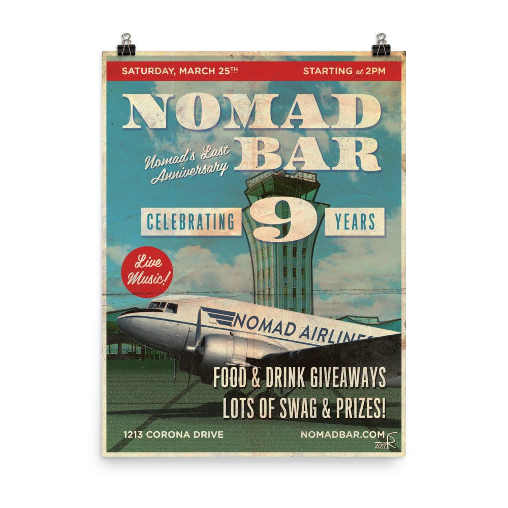 "Nomad 9th Anniversary Poster 18""x24"""