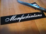 Image of Sticker: Monfuckintana