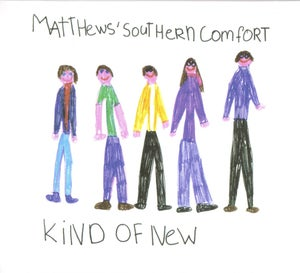 Image of MATTHEWS SOUTHERN COMFORT - Kind Of New - No'd SHIPPING NOW(Only until March 31st)