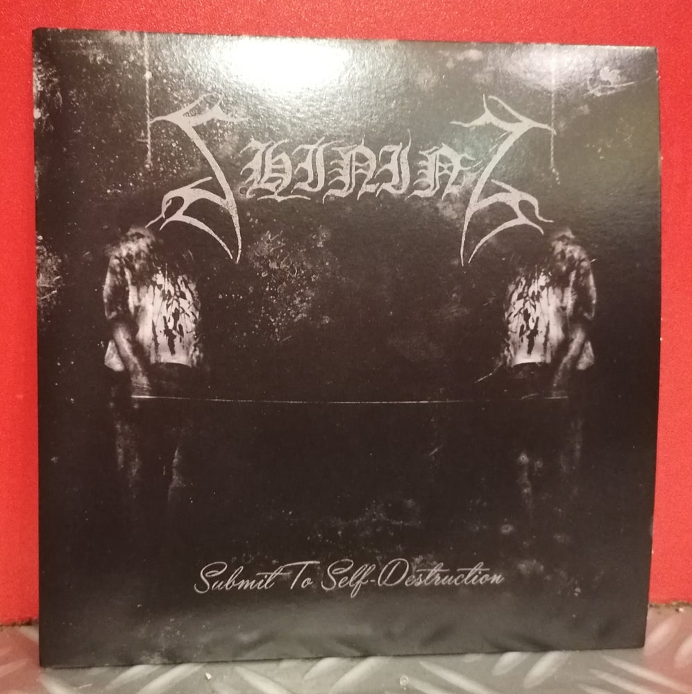 "Image of Shining ""Submit To Self-Destruction"" Splatter 7"""