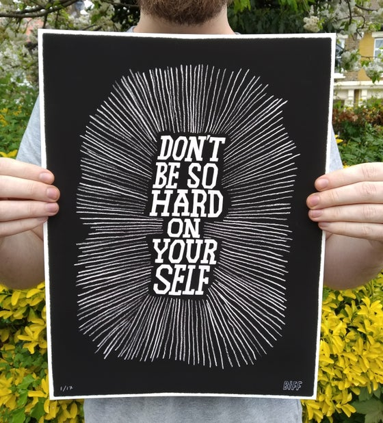 Image of Don't be so hard on yourself