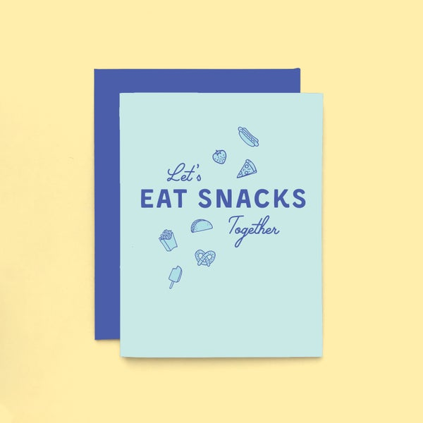 Image of let's eat snacks together letterpress card - friendship card - just because - foodie card
