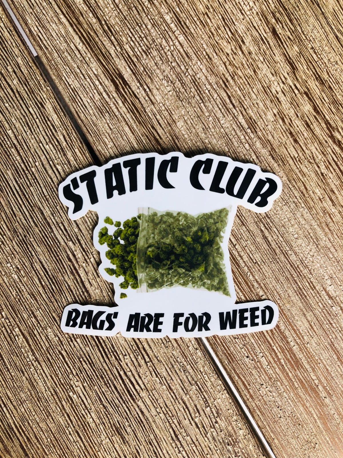 Bags Are For Weed Sticker