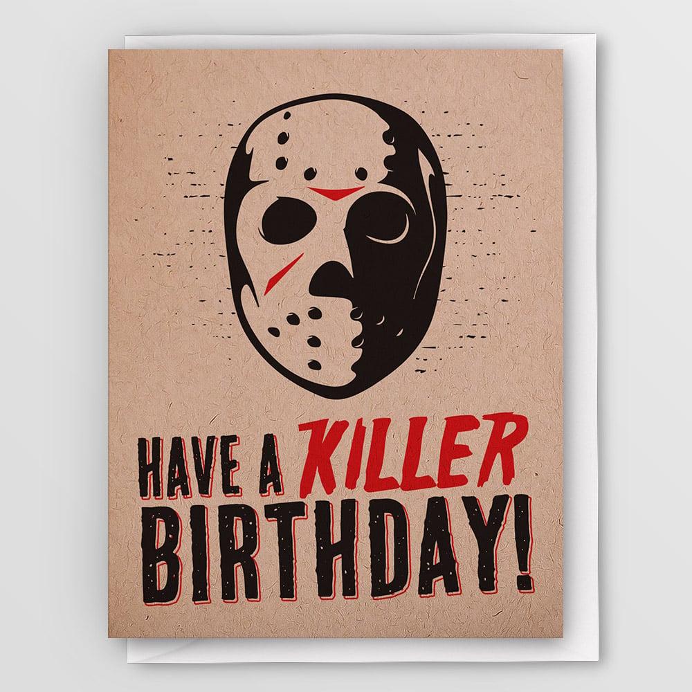 Have A Killer Birthday