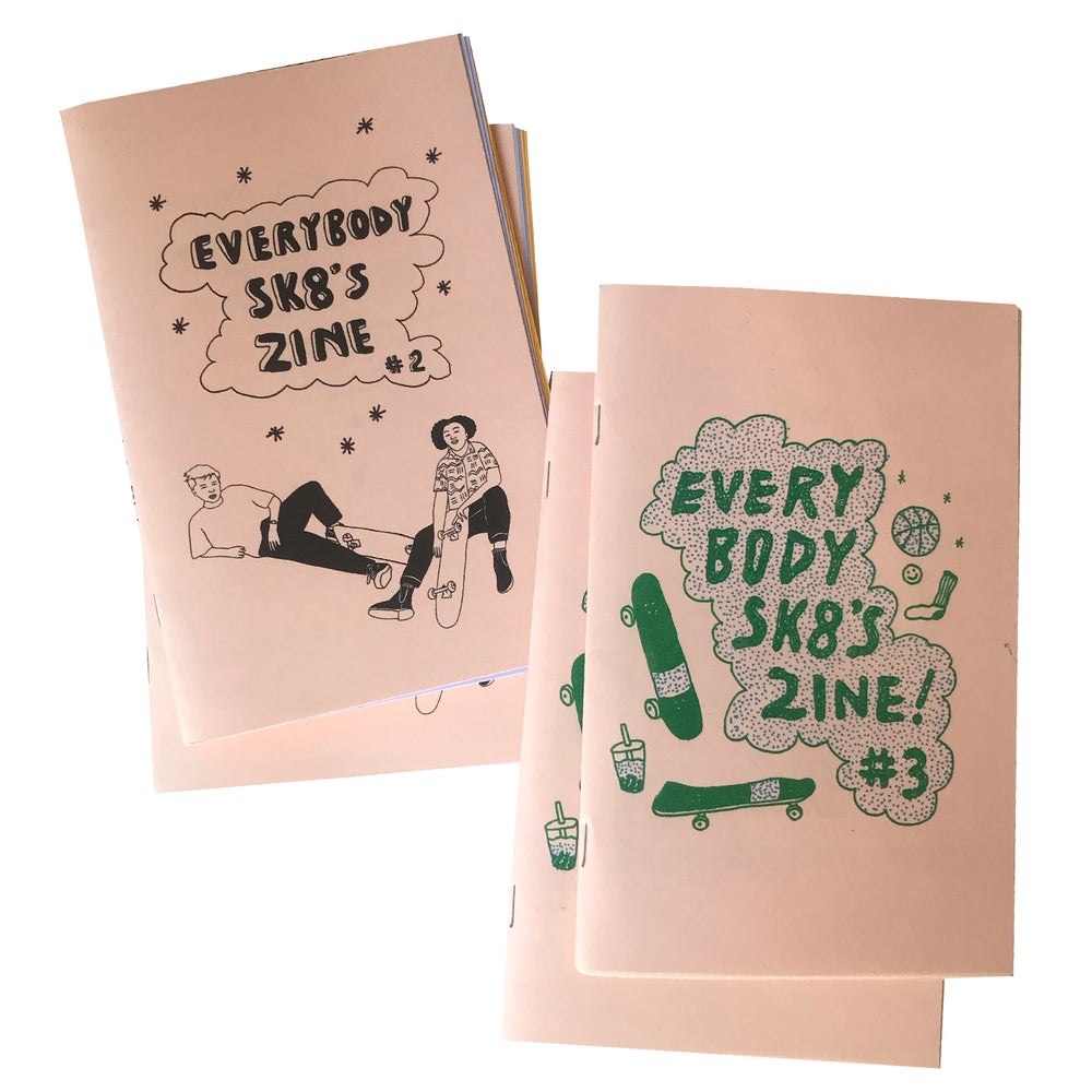 Image of EVERYBODY SK8S ZINES: