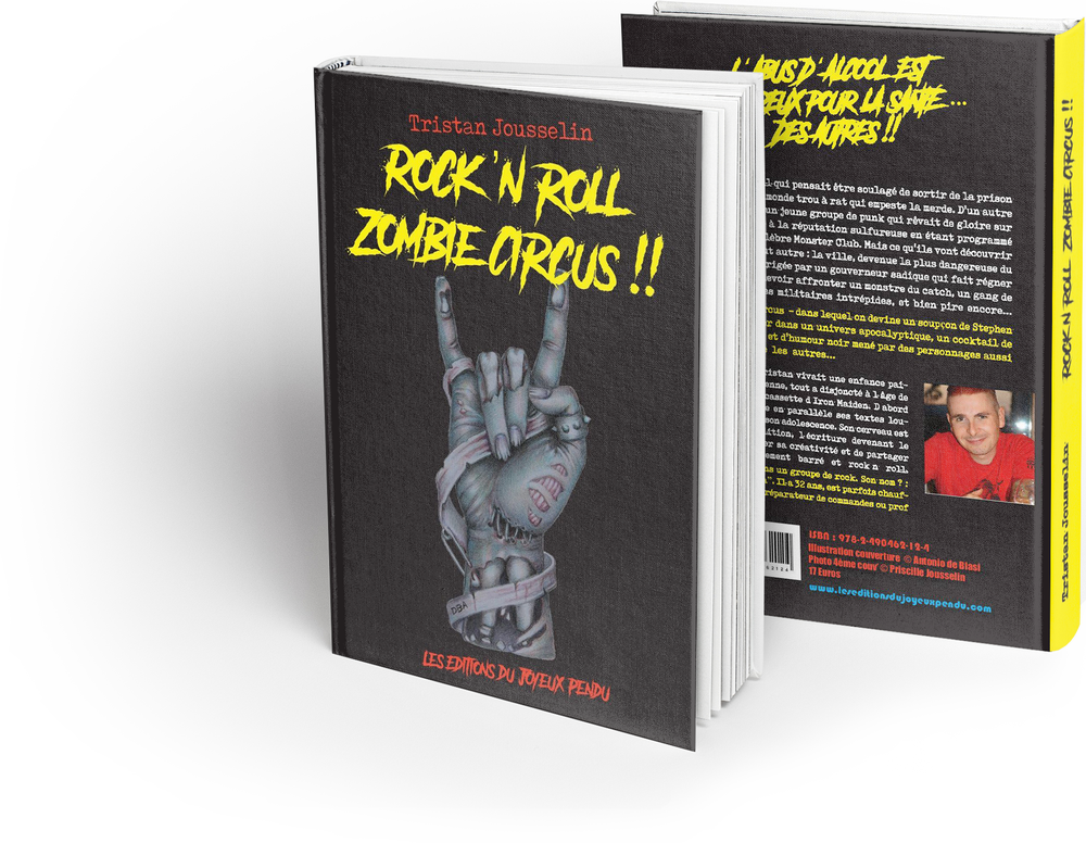 Image of Rock' N Roll Zombie Circus - Tristan Jousselin - COMMANDER (+ €5,50 de frais de port)