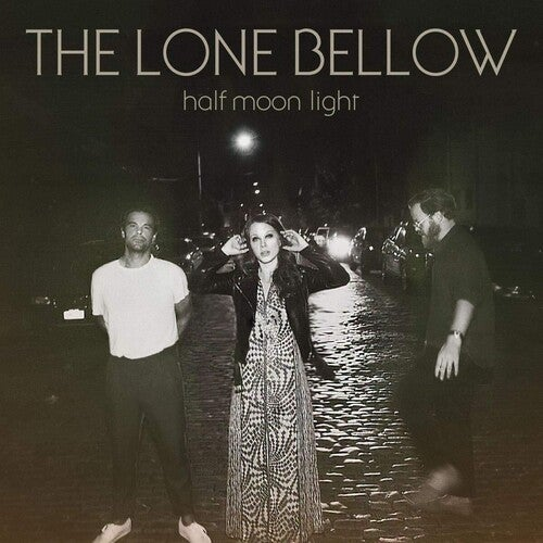 Image of Lone Bellow - Half Moon Light