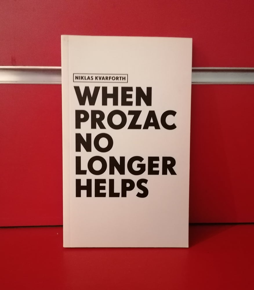 "Image of Niklas Kvarforth ""When Prozac No Longer Helps"" 1st Edition"