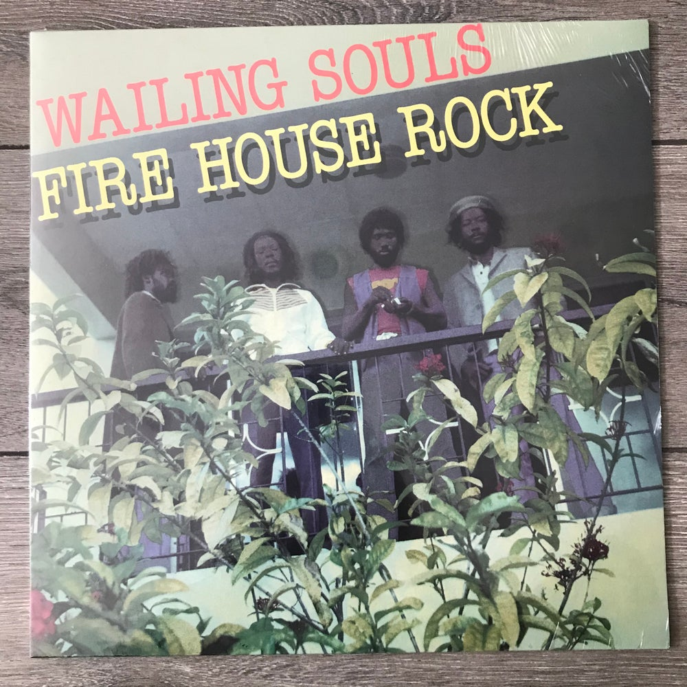 Image of Wailing Souls - Fire House Rock Vinyl LP