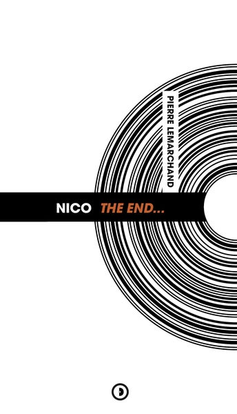 Image of « Nico The End... » de Pierre Lemarchand