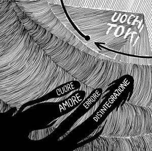 Image of Uochi Toki - Cuore amore errore disintegrazione