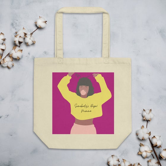 Image of Somebody's Dope Momma Tote Bag (420 Chic)