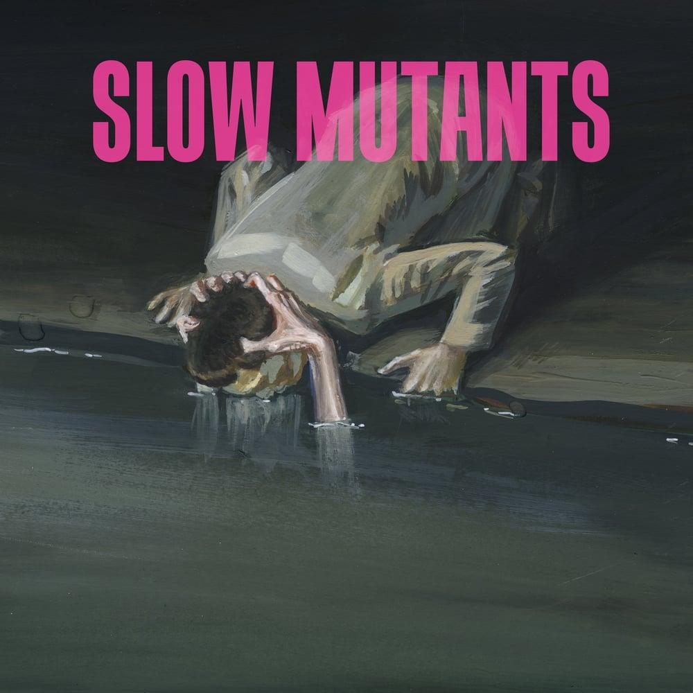 """Image of Slow Mutants """"S/T"""" 12"""" LP"""