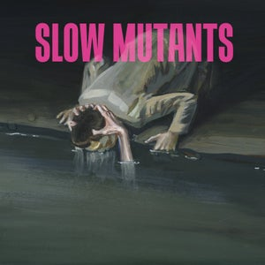 "Image of Slow Mutants ""S/T"" 12"" LP"
