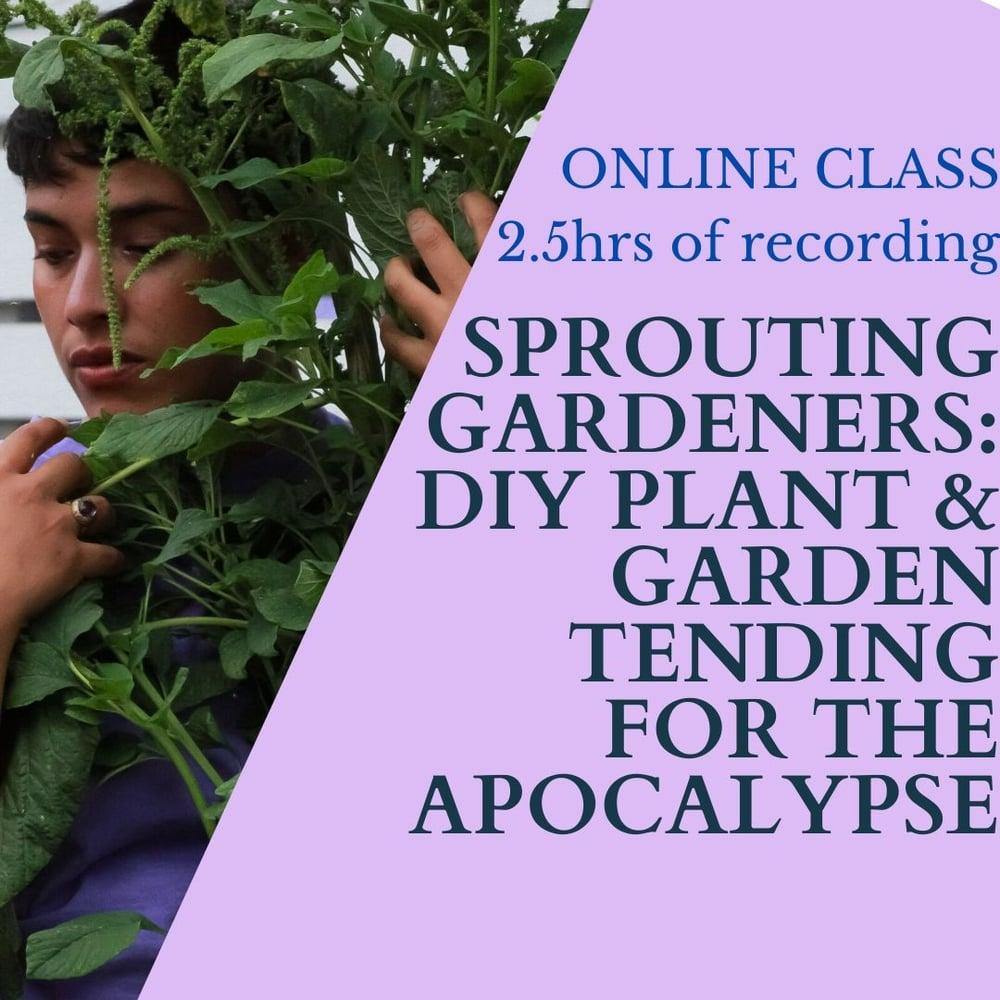 Image of Sprouting Gardeners: DIY plant & garden tending for the apocalypse E-CLASS