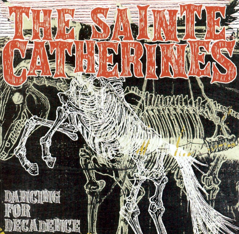 Image of The Sainte Catherines - Dancing for Decadence [CD]