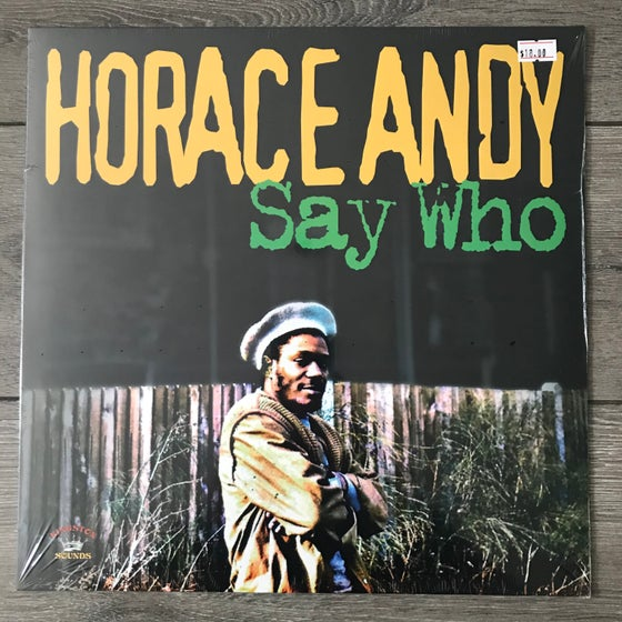 Image of Horace Andy - Say Who Vinyl LP