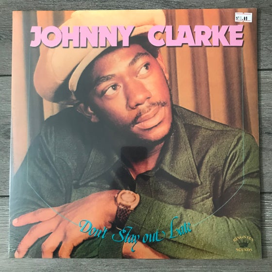 Image of Johnny Clarke - Don't Stay Out Late Vinyl LP