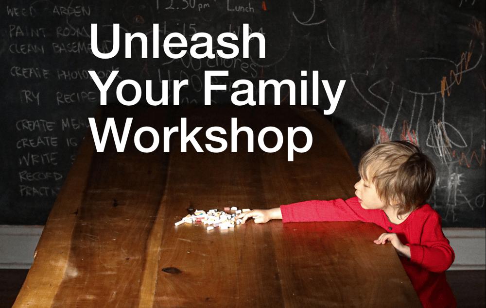 Image of Unleash Your Family Workshop April 24th 2pm ET