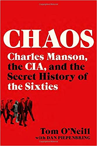 Image of Chaos: Charles Manson, the CIA, and the Secret History of the Sixties for Matthew Breiner