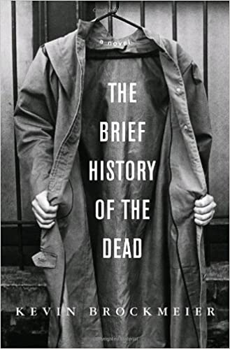 Image of The Brief History of the Dead for Dave Wang