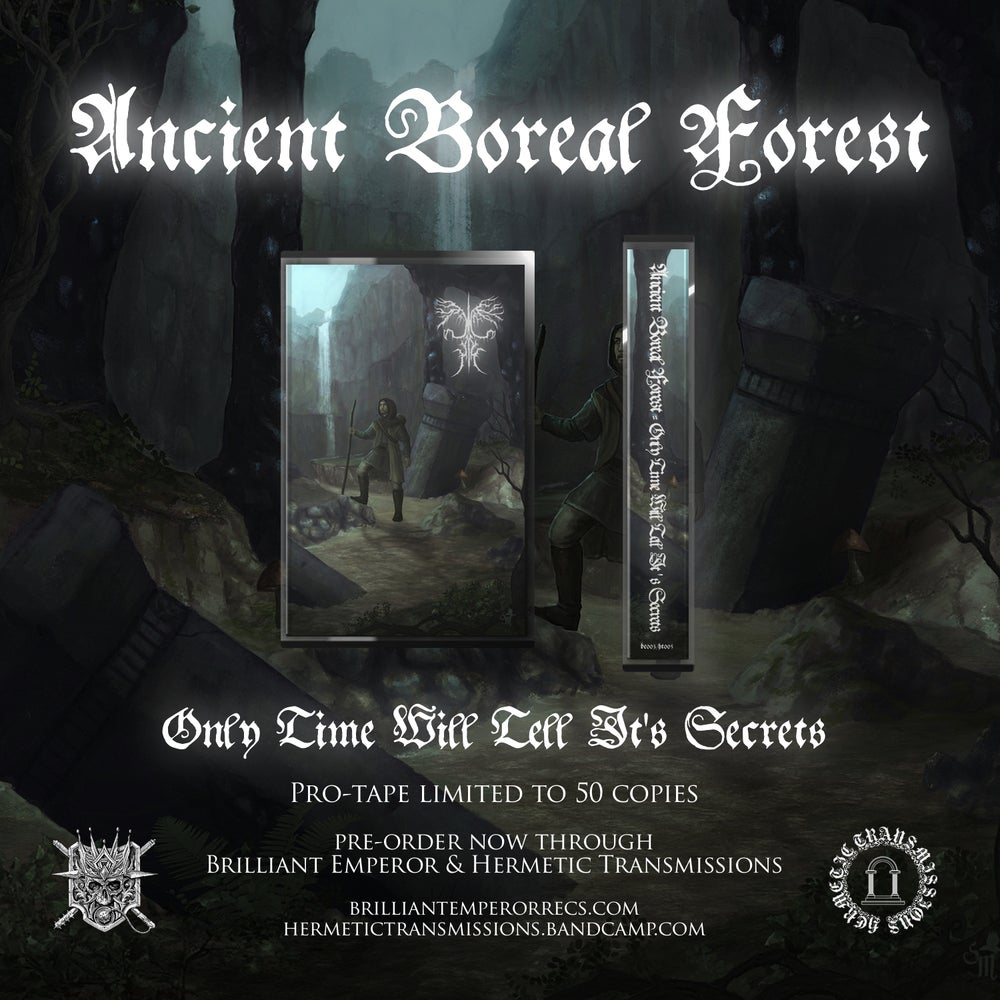 Ancient Boreal Forest 'Only Time Will Tell It's Secrets' Pro​-​tape 2ND PRESSING