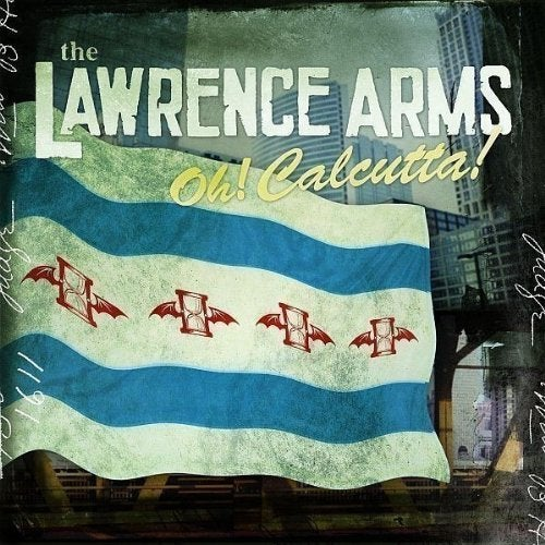 Image of The Lawrence Arms - Oh! Calcutta! LP