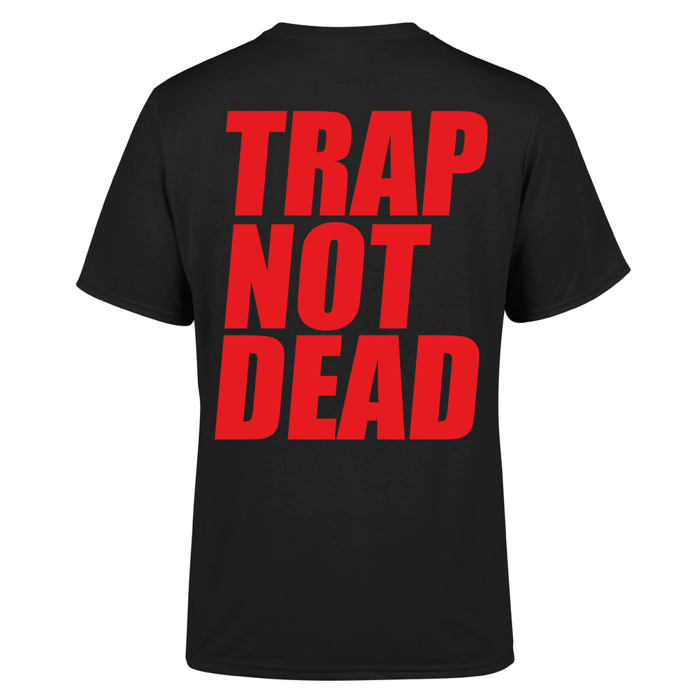 Image of TRAP NOT DEAD