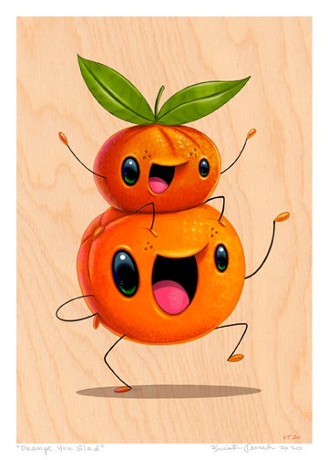 """Image of """"Orange You Glad"""" Giclee"""