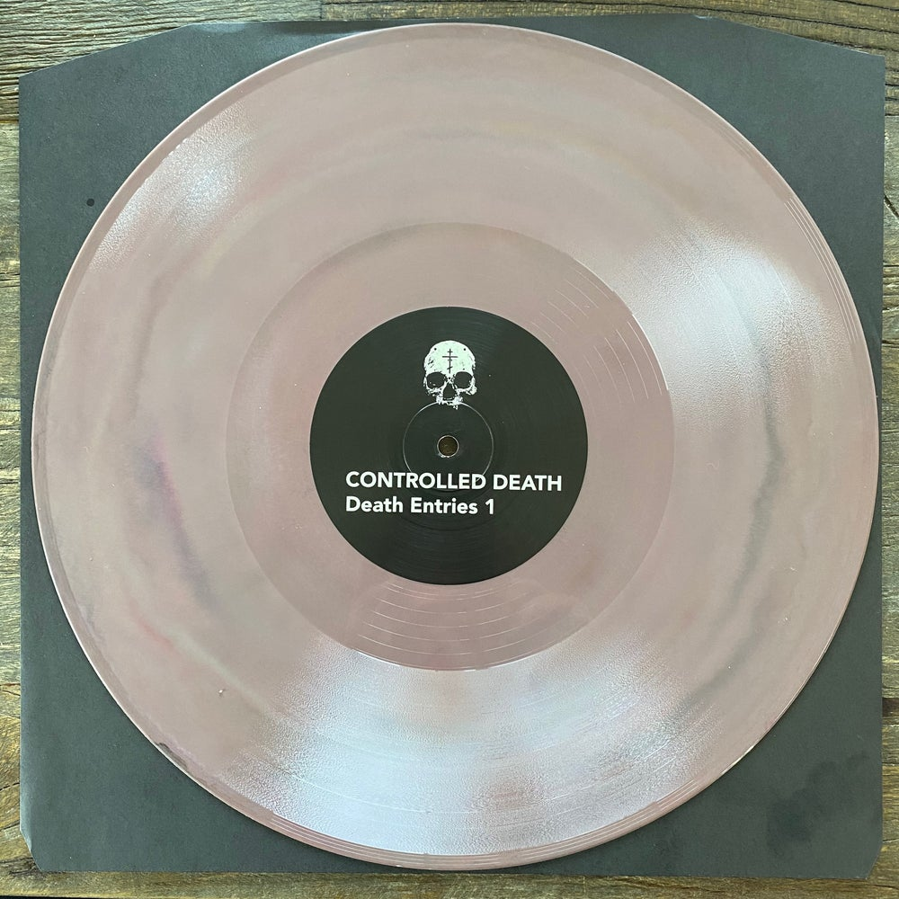 """Image of CONTROLLED DEATH """"Death Entries 1"""" •DEATH COLORED VINYL •/50"""