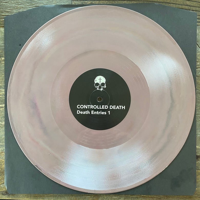 "Image of CONTROLLED DEATH ""Death Entries 1"" • DEATH COLORED VINYL • /50"