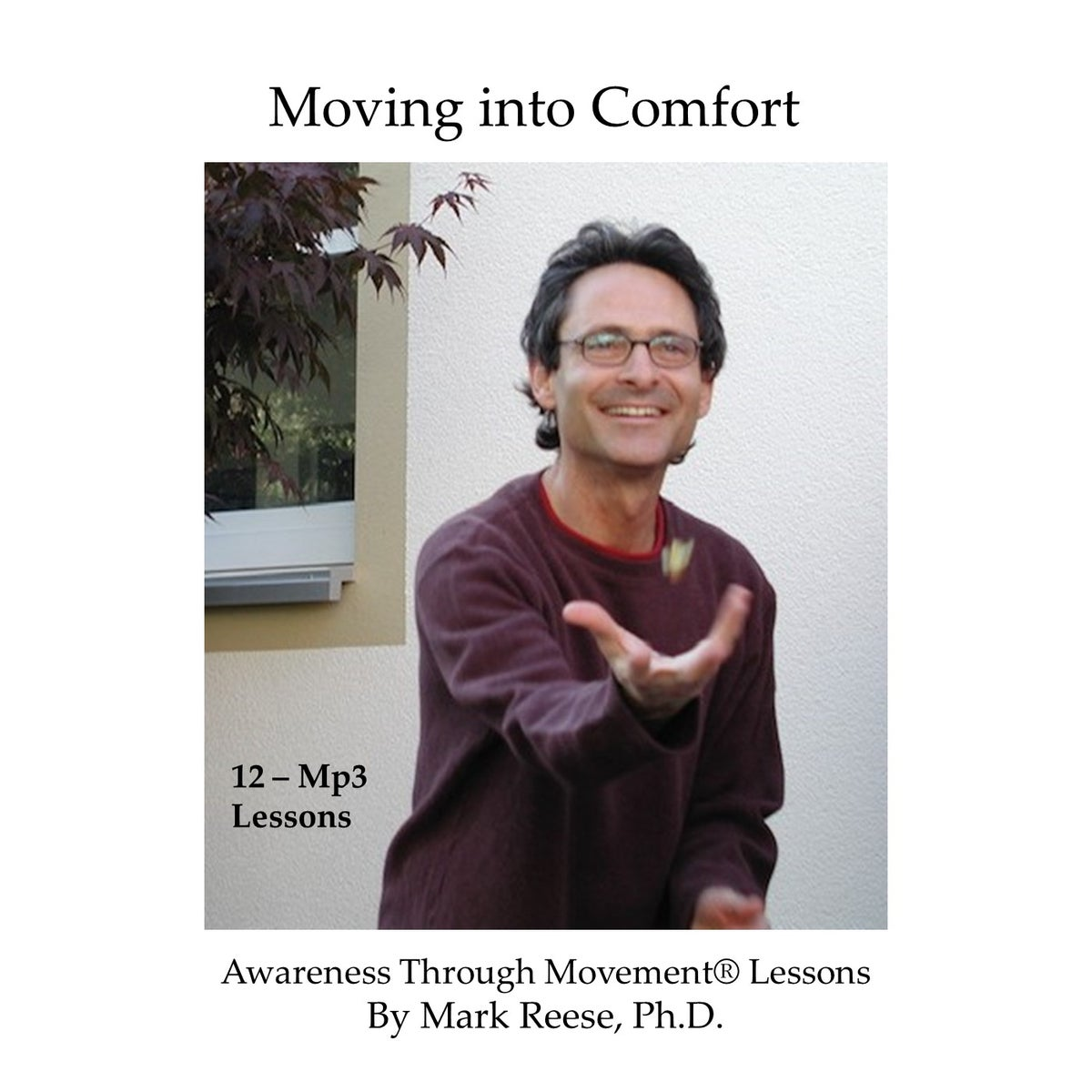 Image of Moving into Comfort
