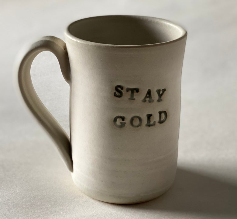 Image of STAY GOLD mug handmade in Tulsa, Oklahoma by Joe Staskal.