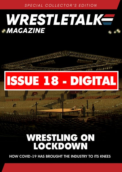 Image of DIGITAL - WrestleTalk Magazine Special Edition (Issue 18)