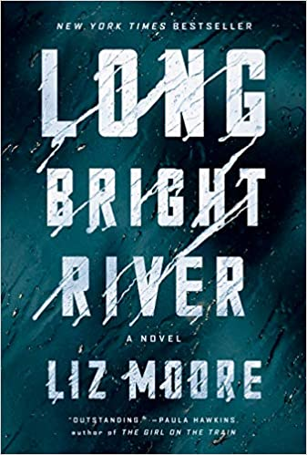Image of Long Bright River for Annie Porcelli