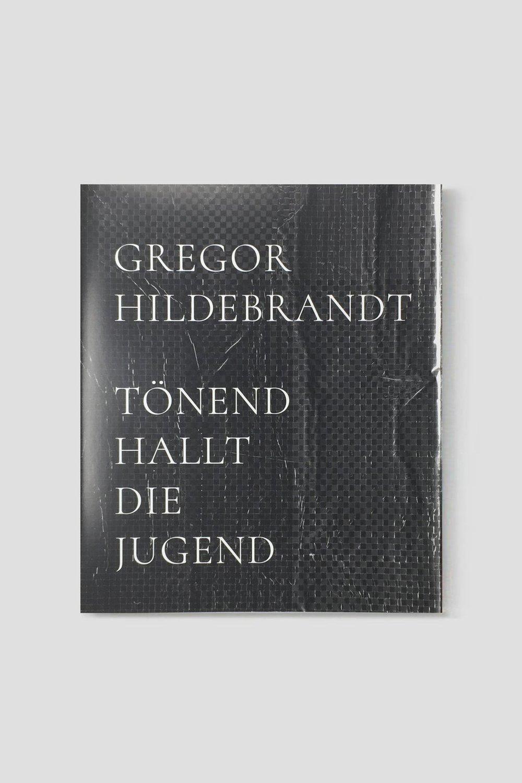 Image of Gregor Hildebrandt - Tönend hallt die Jugend