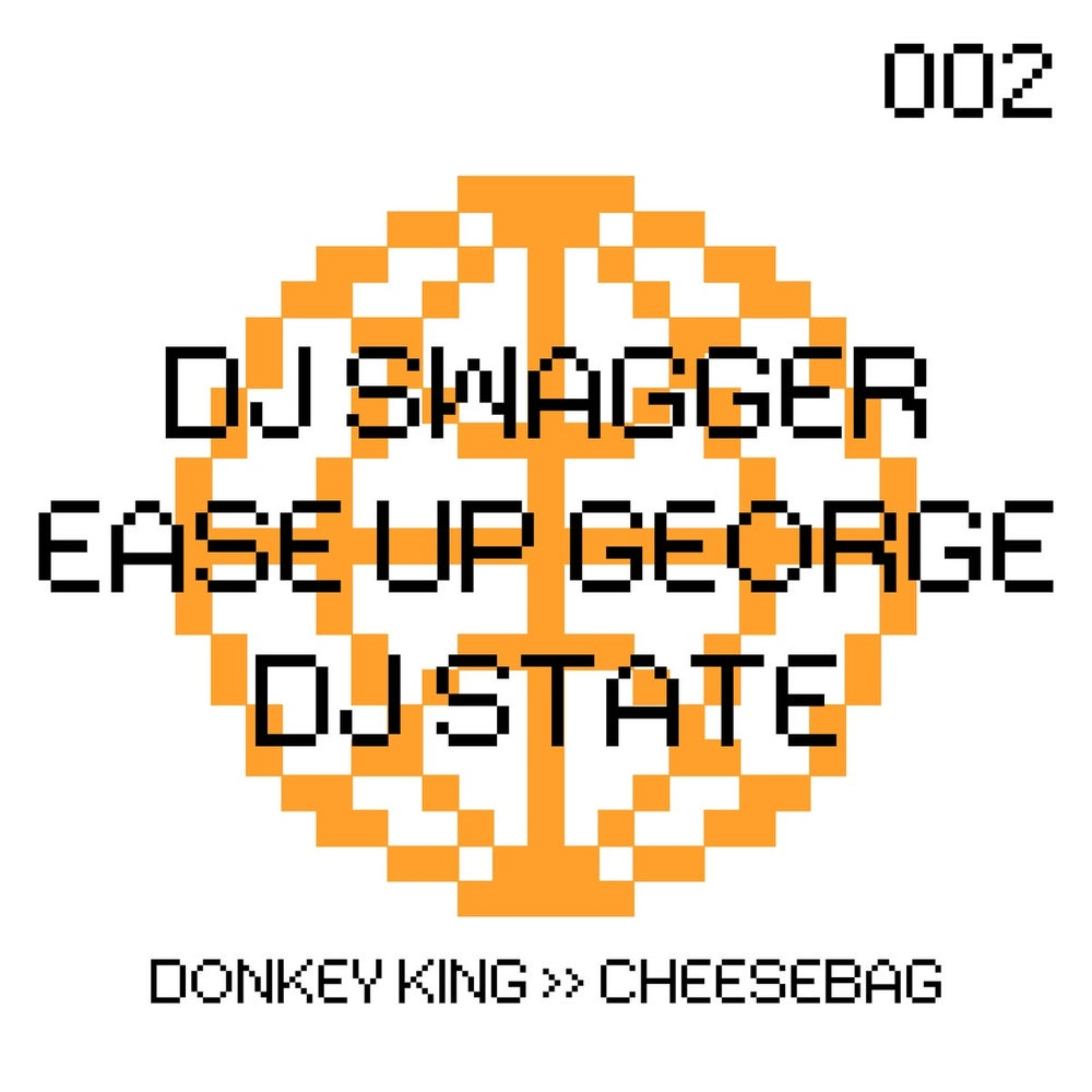[EC2A-002] DJ SWAGGER X DJ STATE X EASE UP GEORGE