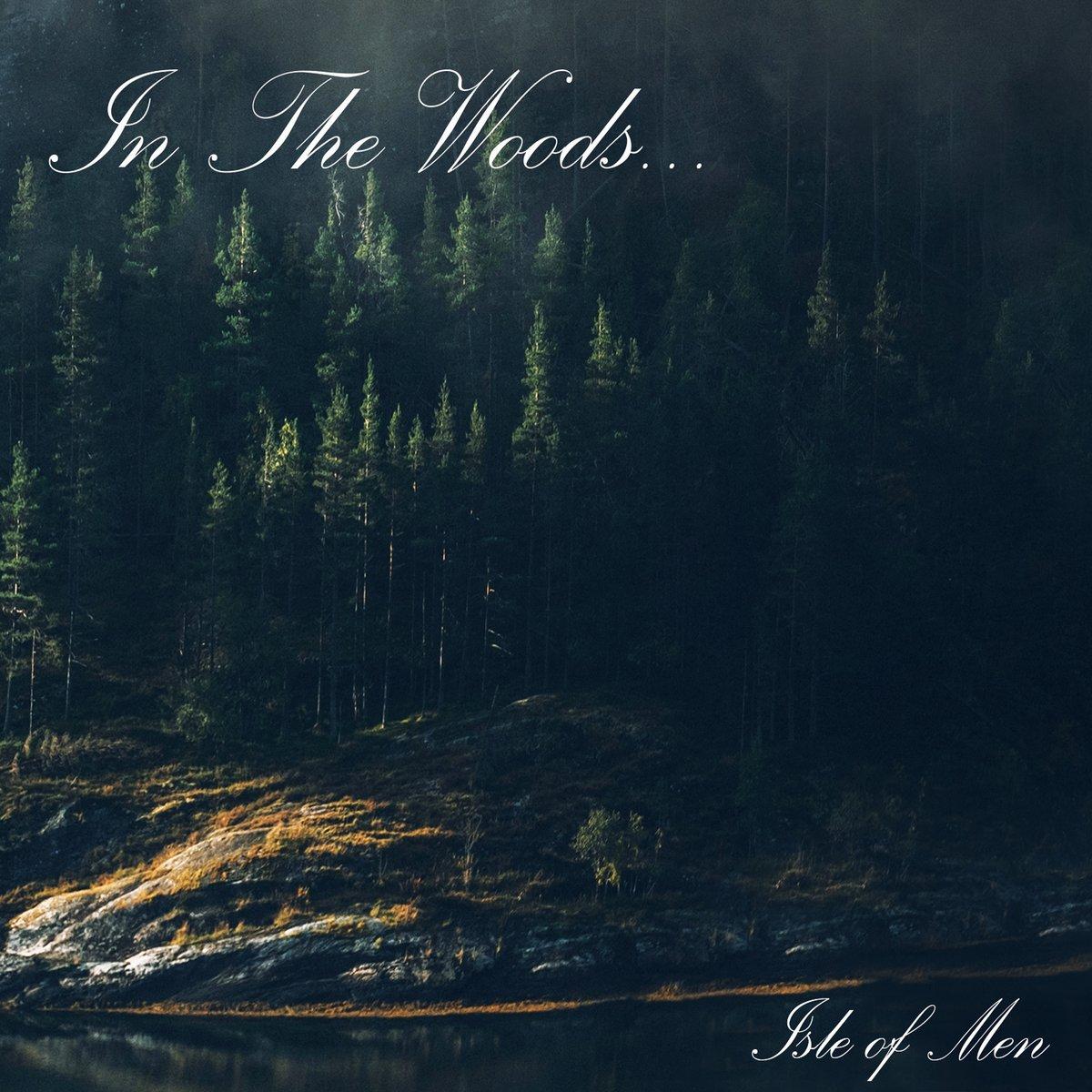 IN THE WOODS -Isle Of Men- DIGI-CD