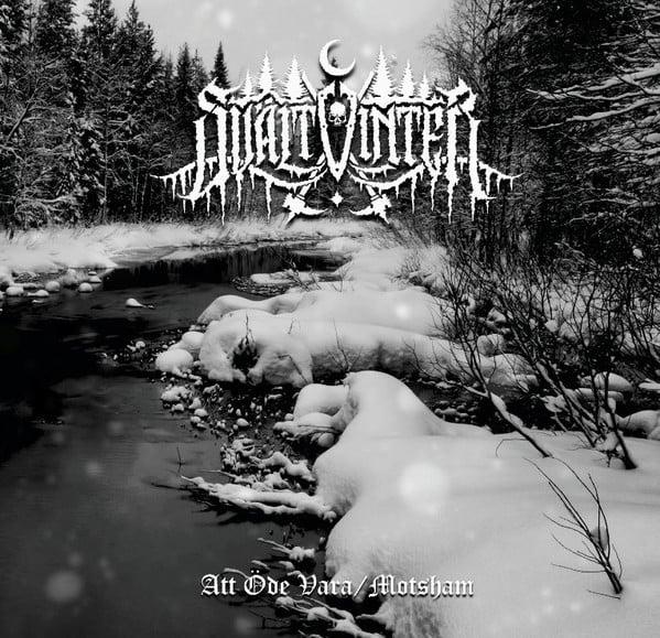 SVÄLTVINTER -Att Öde Vara / Motsham- CD